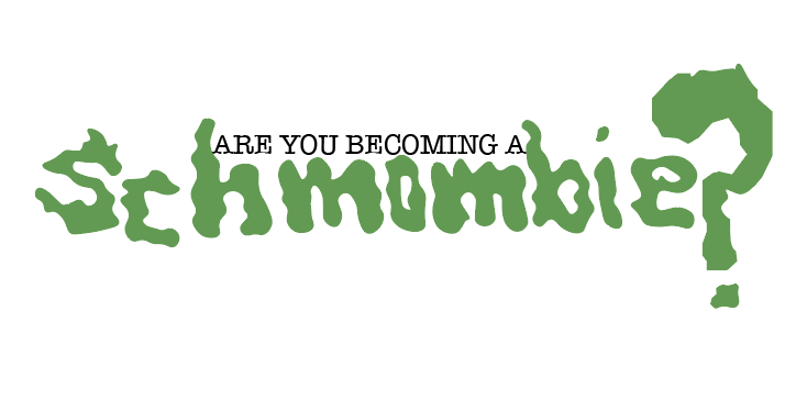 Are you becoming a schmombie? – Final Animation