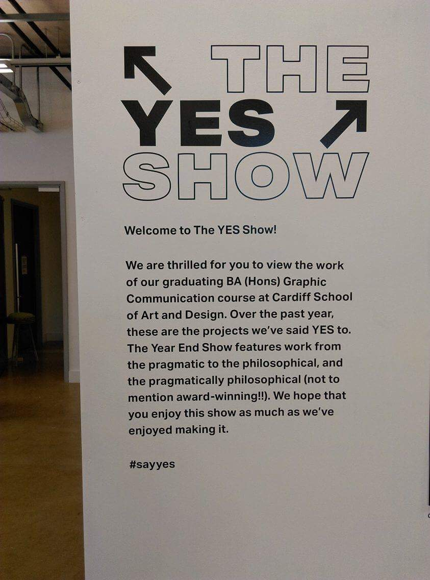 The Yes Show- 3rd Year Degree Show